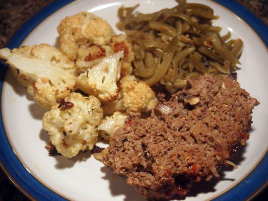 Meatloaf made with quinoa, plus roasted cauliflower and green beans.